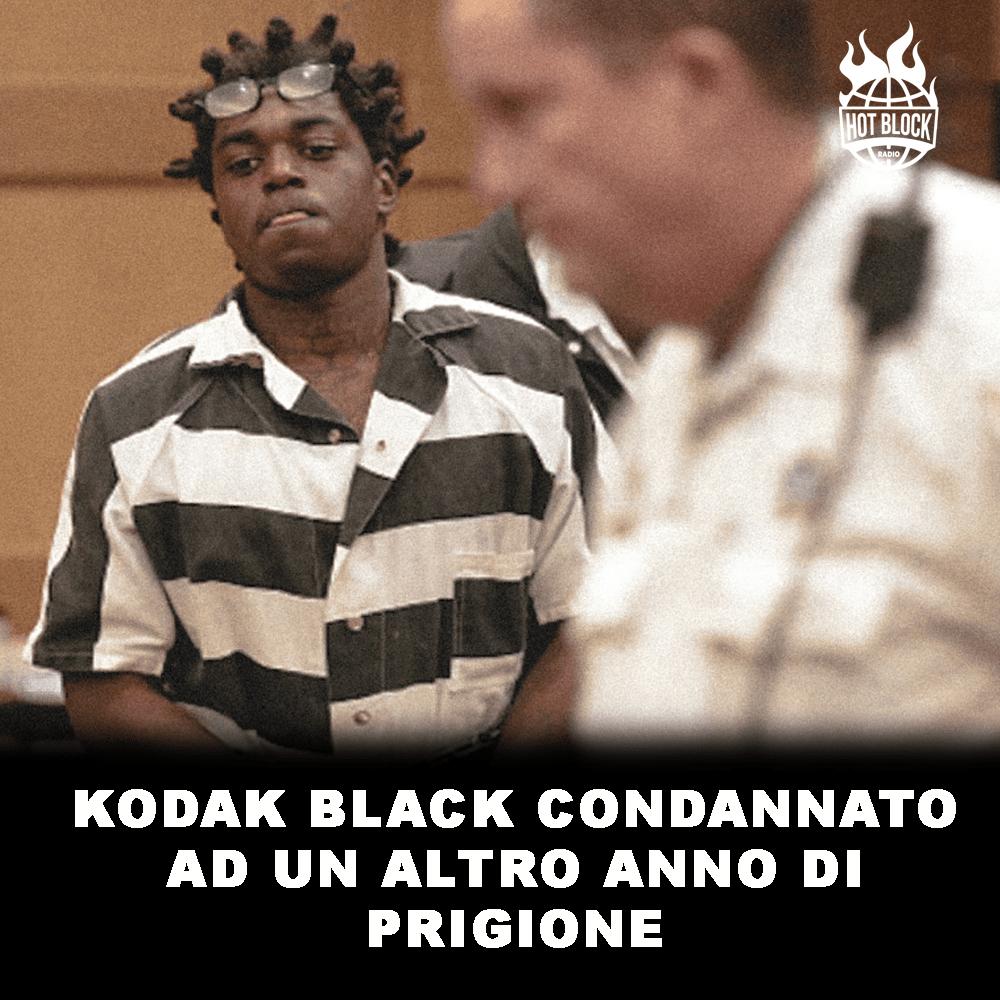 kodak-black-condannato-ad-un-altro-anno-di-prigione