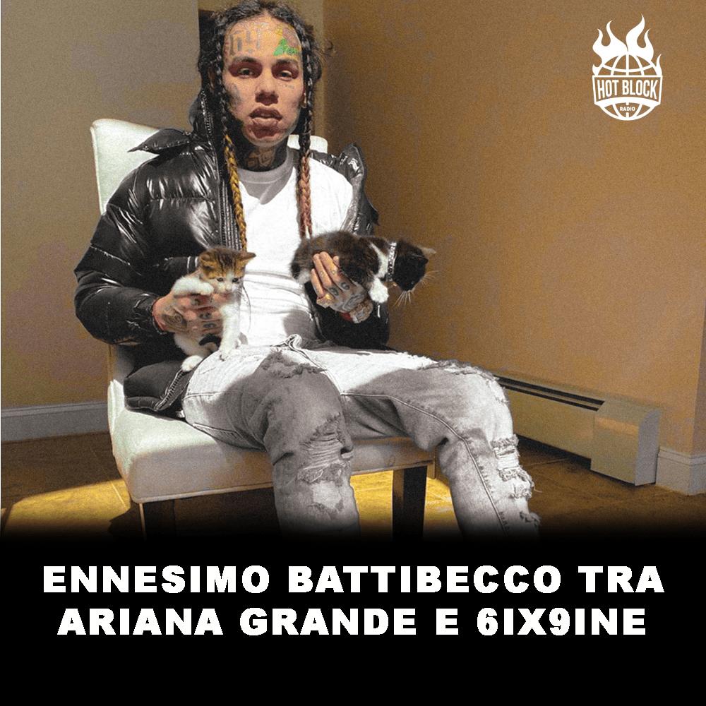 ennesimo-battibecco-tra-ariana-grande-6ix9ine