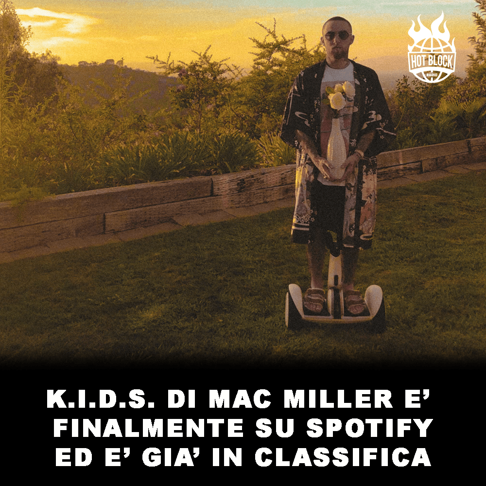 kids-di-mac-miller-su-spotify-e-in-classifica