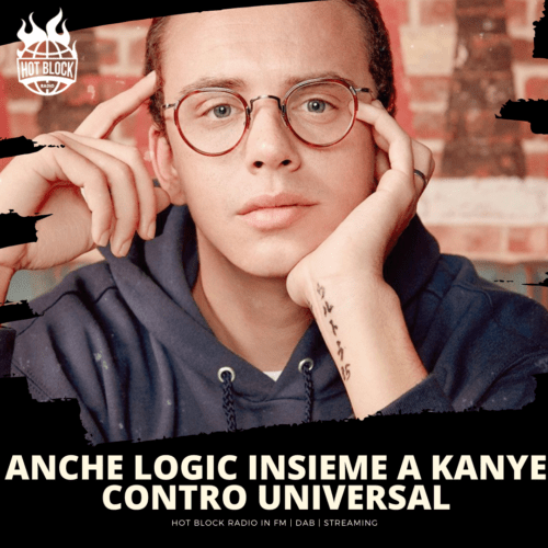 Anche Logic insieme a Kanye contro Universal