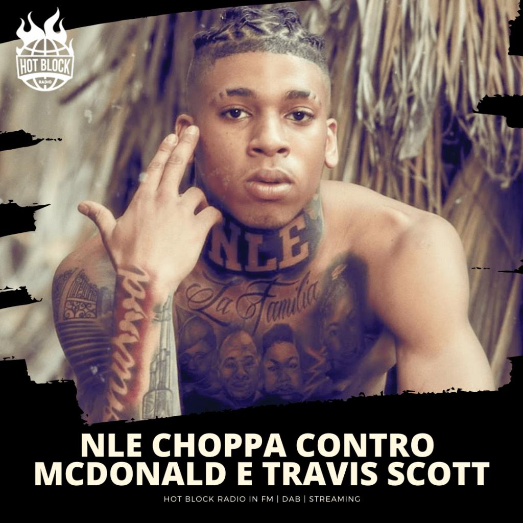 nle-choppa-contro-mcdonald-travis-scott