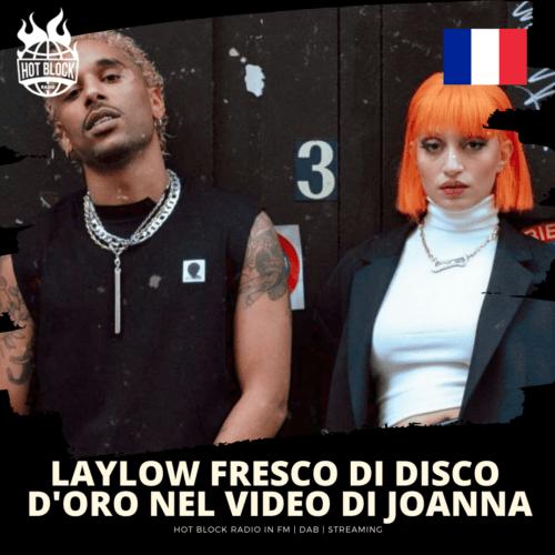 Laylow fresco di disco d'oro nel nuovo video di Joanna