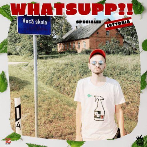 Whatsupp?! – Stagione 2 – Lettonia