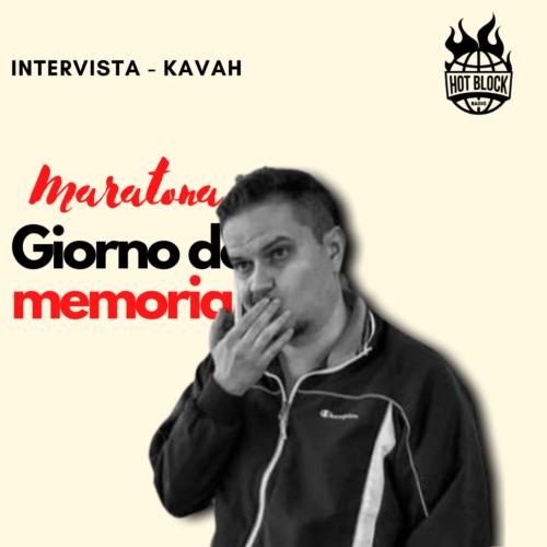Intervista Kavah – SPECIALE: MARATONA GIORNATA DELLA MEMORIA 27.01.21
