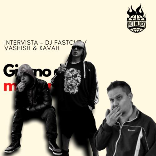 Intervista Dj Fastcut/Vashish/Kavah – SPECIALE: MARATONA GIORNATA DELLA MEMORIA 27.01.21