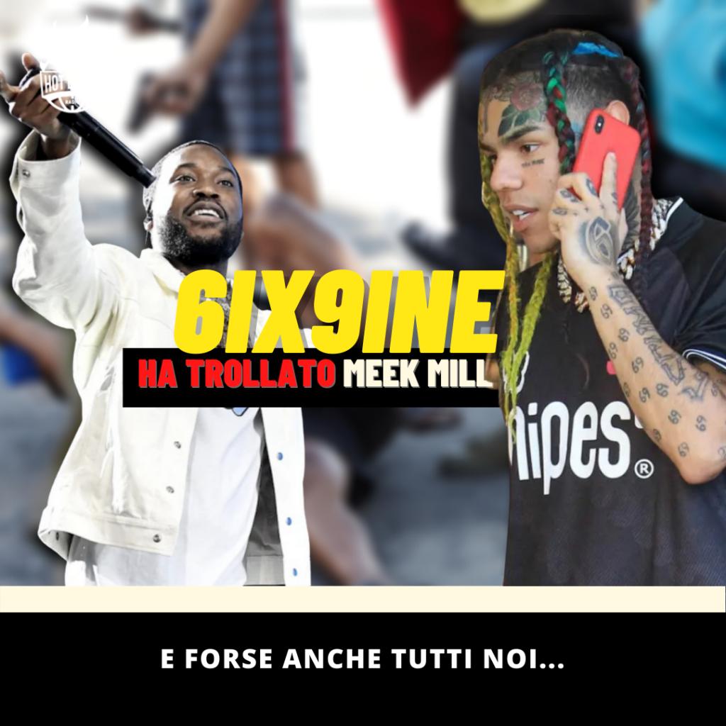 6ix9ine-sixnine-ha-trollato-meek-mill