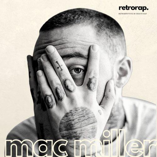 Retrorap – Mac Miller – L'amore muove l'universo